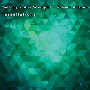 Suhy Silvergold & Alvarado - Tessellations CD (album) cover
