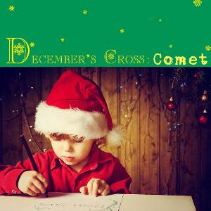 Early Cross - December's Cross: Comet (special Christmas Ep 2015) CD (album) cover