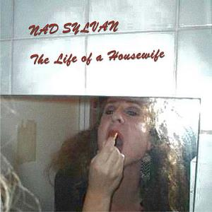 Nad Sylvan - The Life Of A Housewife CD (album) cover