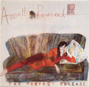Annette Peacock - The Perfect Release CD (album) cover