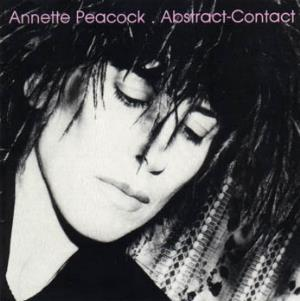 Annette Peacock - Abstract-contact CD (album) cover
