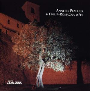 Annette Peacock - 4 Emilia-romagna CD (album) cover