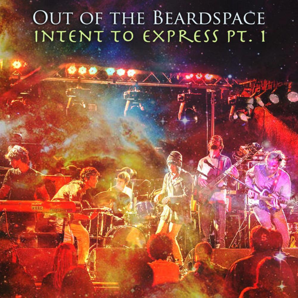 Out Of The Beardspace - Intent To Express Pt. 1 CD (album) cover
