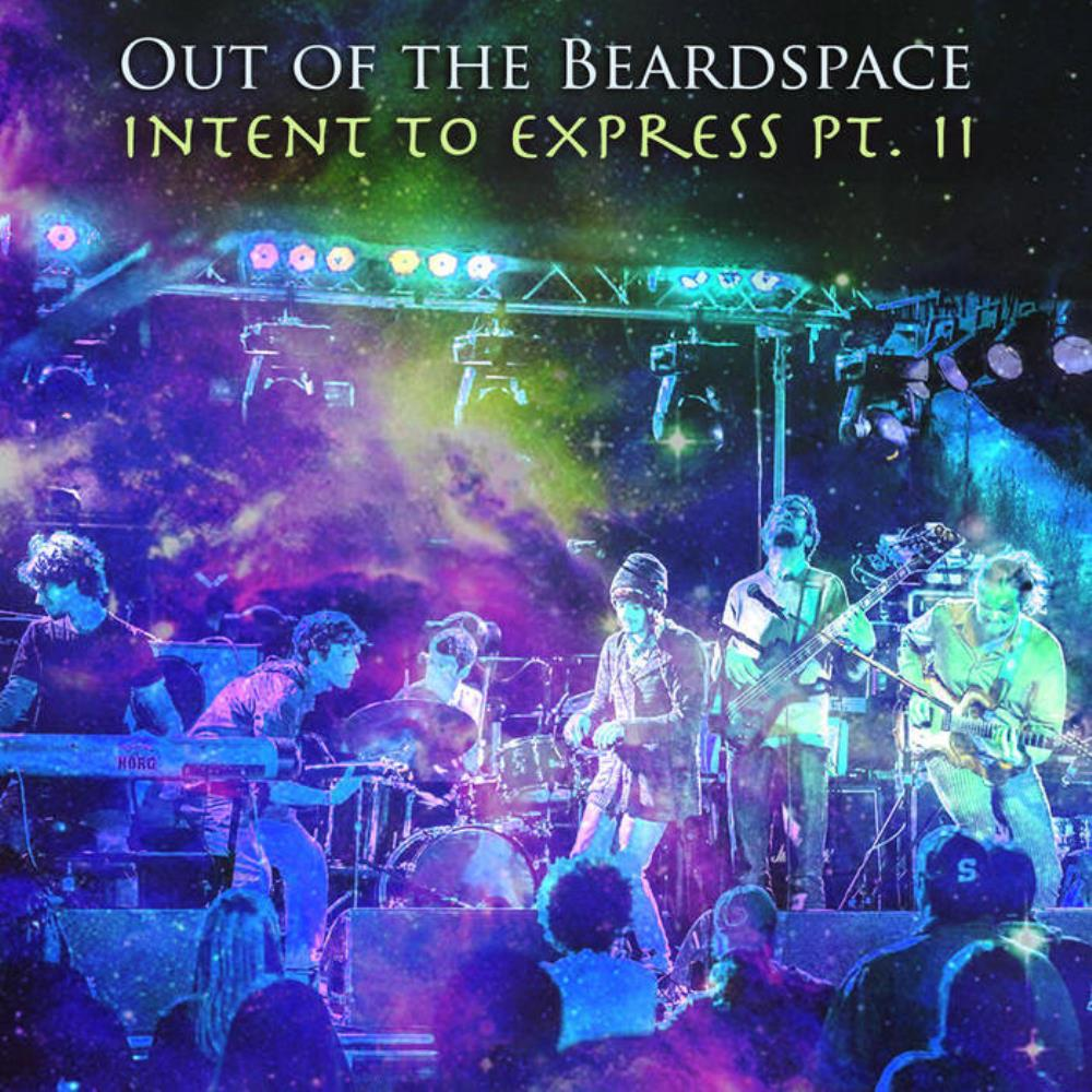 Out Of The Beardspace - Intent To Express Pt. Ii CD (album) cover