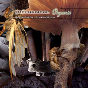 Mechanical Organic - Disrepair Part One : Permafrost Dreams CD (album) cover