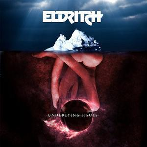 Eldritch - Underlying Issues CD (album) cover