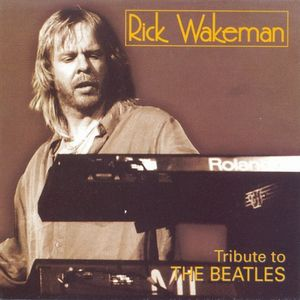 RICK WAKEMAN - Tribute To The Beatles CD album cover