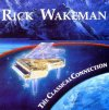 Rick Wakeman - The Classical Connection CD (album) cover