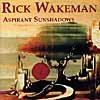 Rick Wakeman - Aspirant Sunshadows CD (album) cover