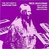Rick Wakeman - Unleashing The Tethered One - The 1974 North American Tour CD (album) cover