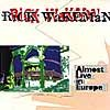 Rick Wakeman - Almost Live In Europe CD (album) cover