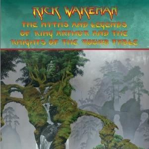 RICK WAKEMAN - The Myths And Legends Of King Arthur And The Knights Of The Round Table CD album cover