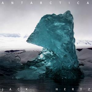 Jack Hertz - Antarctica CD (album) cover