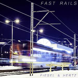 Jack Hertz - Fast Rails (jack Hertz And Christian Fiesel) CD (album) cover