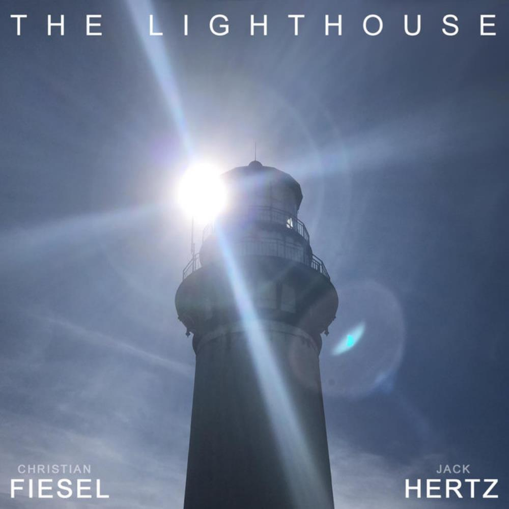Jack Hertz - The Lighthouse (jack Hertz & Christian Fiesel) CD (album) cover