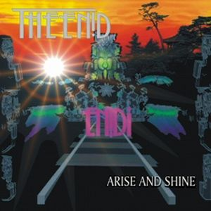 The Enid - Arise And Shine CD (album) cover