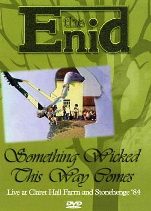The Enid - Something Wicked This Way Comes DVD (album) cover