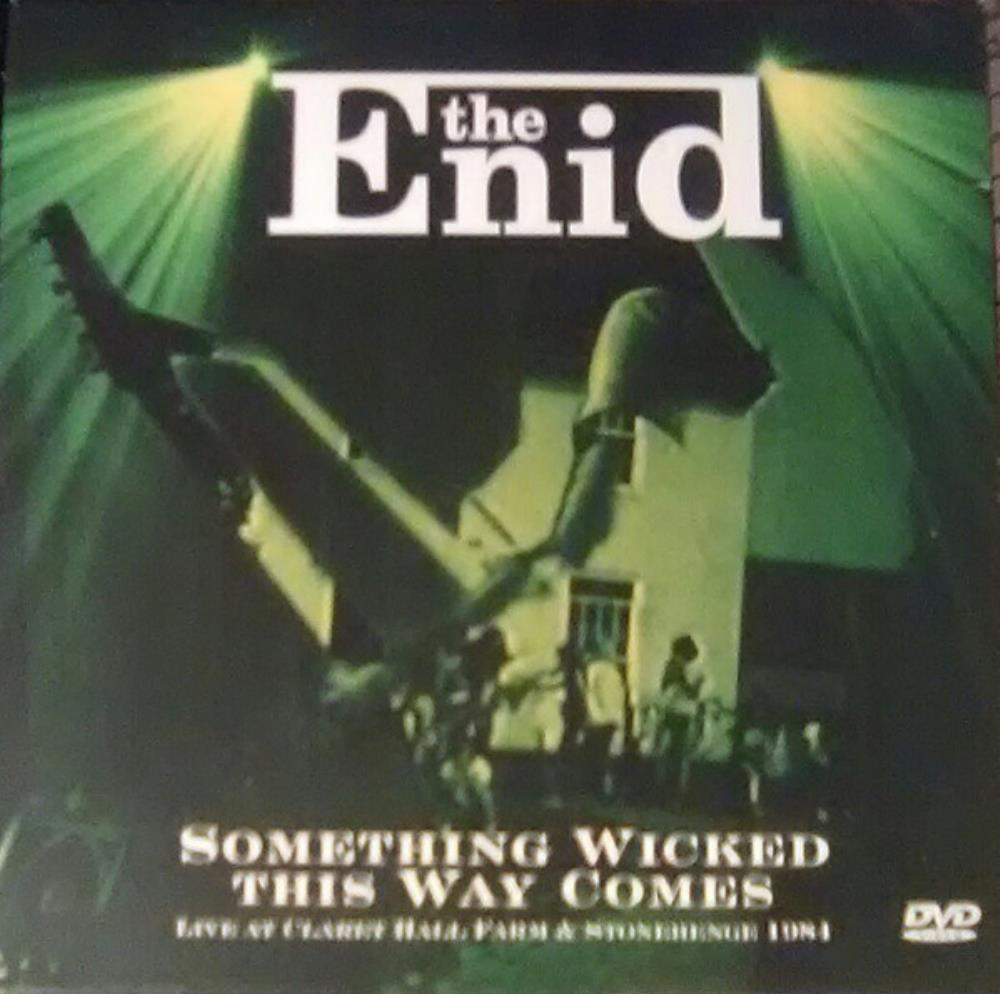 The Enid - Something Wicked This Way Comes - Live At Claret Hall Farm And Stonehenge 1984 CD (album) cover