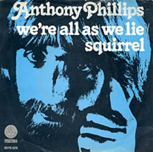 Anthony Phillips - We're All As We Lie CD (album) cover