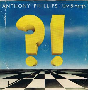 ANTHONY PHILLIPS - Um & Aargh CD album cover