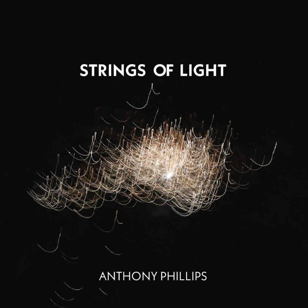 Anthony Phillips - Strings Of Light CD (album) cover