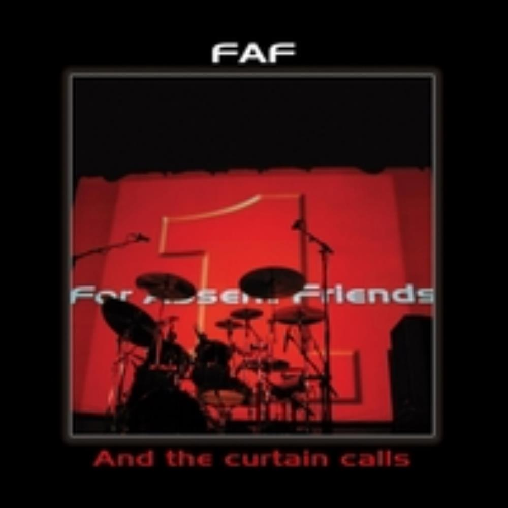 For Absent Friends - And The Curtain Calls CD (album) cover