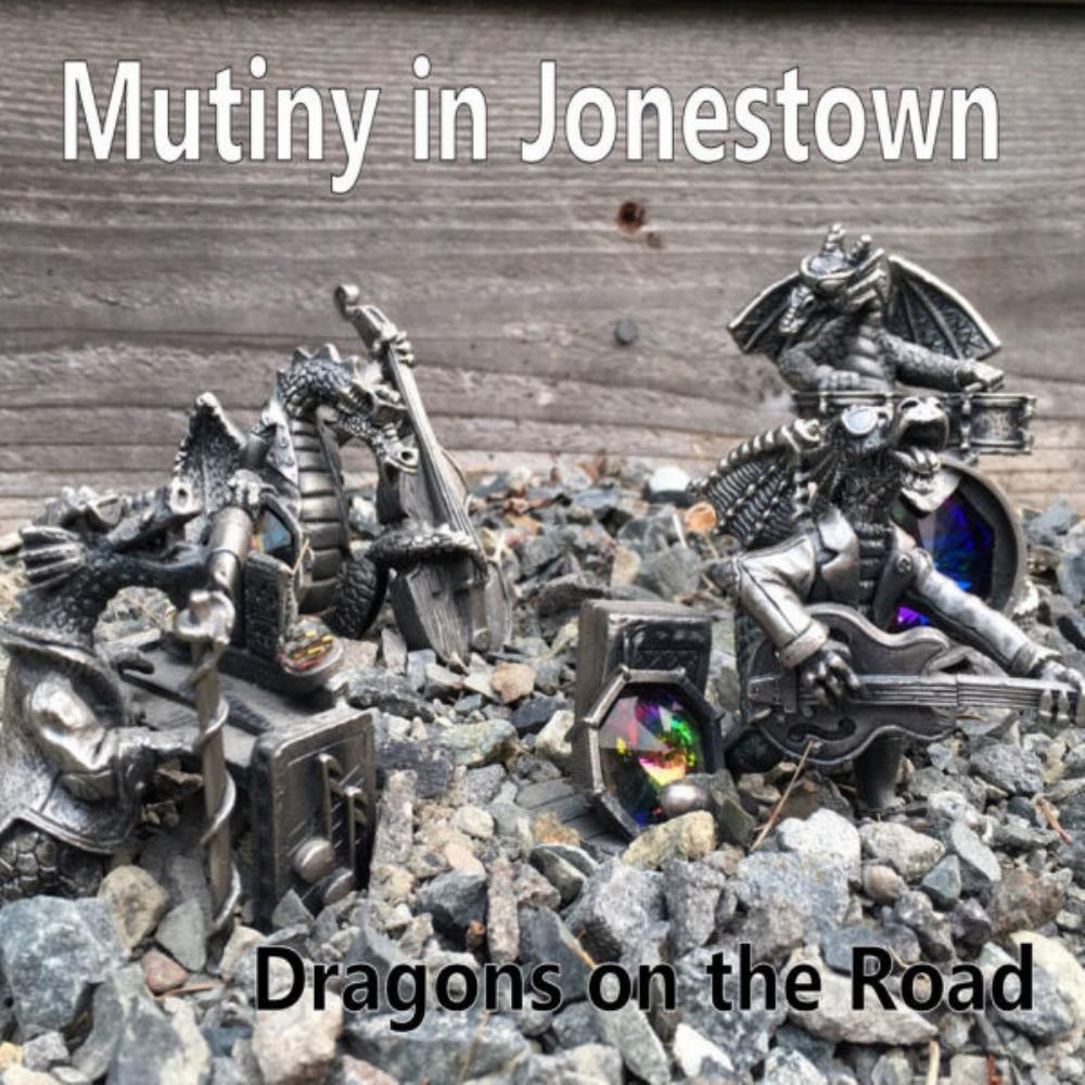 Mutiny In Jonestown - Dragons On The Road CD (album) cover