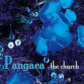 The Church - Pangaea CD (album) cover
