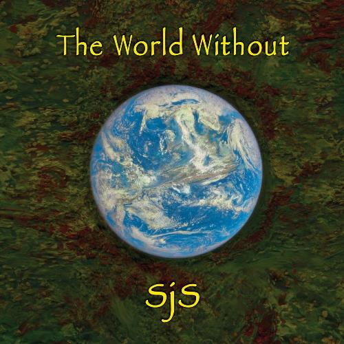 Sjs - The World Without CD (album) cover