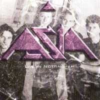 Asia - Live In Nottingham CD (album) cover