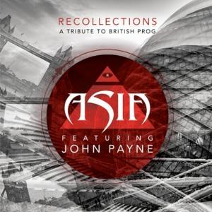 Asia - Asia Featuring John Payne - Recollections: A Tribute To British Prog CD (album) cover