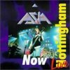 Asia - Now : Live In Nottinham CD (album) cover