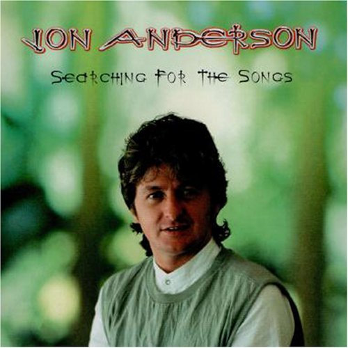 Jon Anderson - Searching For The Songs CD (album) cover