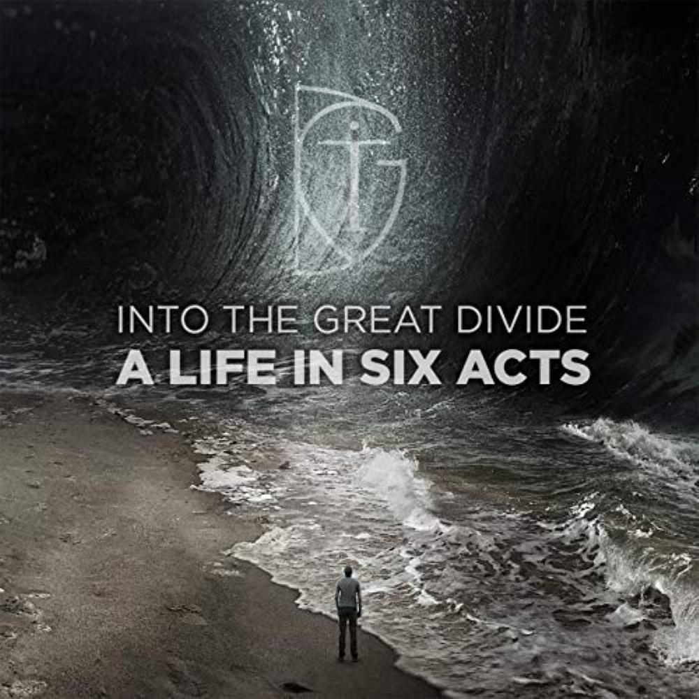 Into The Great Divide - A Life In Six Acts CD (album) cover
