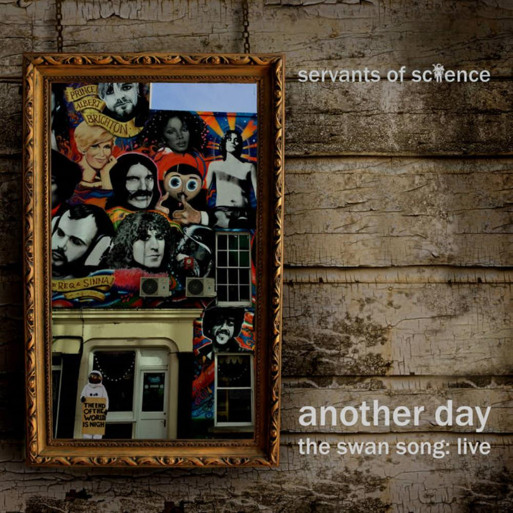 Servants Of Science - Another Day (the Swan Song: Live) CD (album) cover