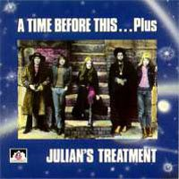 Julian's Treatment - A Time Before This... Plus (1970-73) CD (album) cover