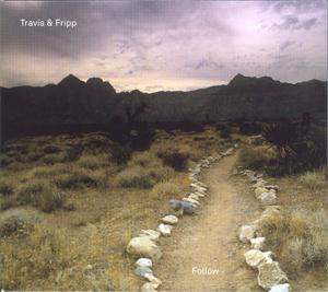 Robert Fripp - Travis & Fripp - Follow CD (album) cover