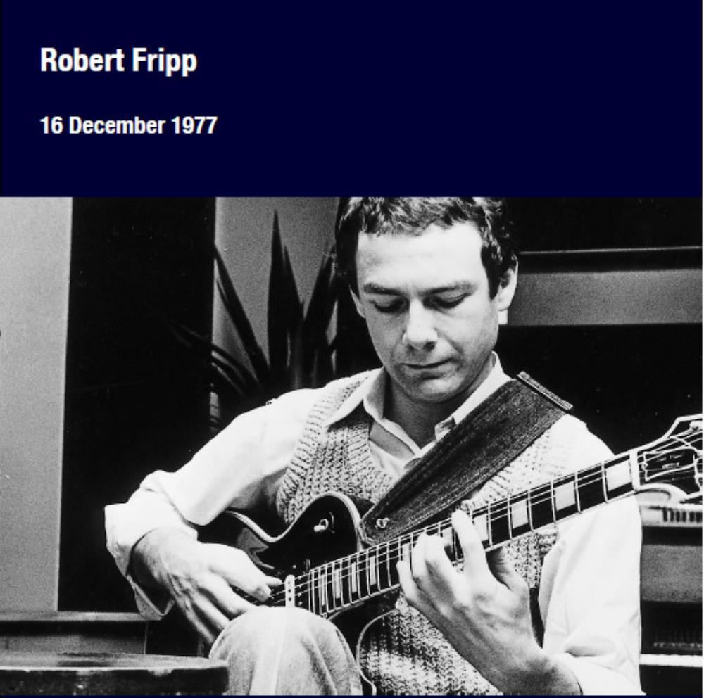 Robert Fripp - 16 December 1977 CD (album) cover