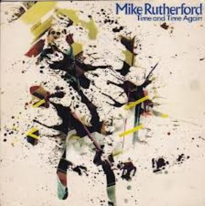 MIKE RUTHERFORD - Time And Time Again CD album cover