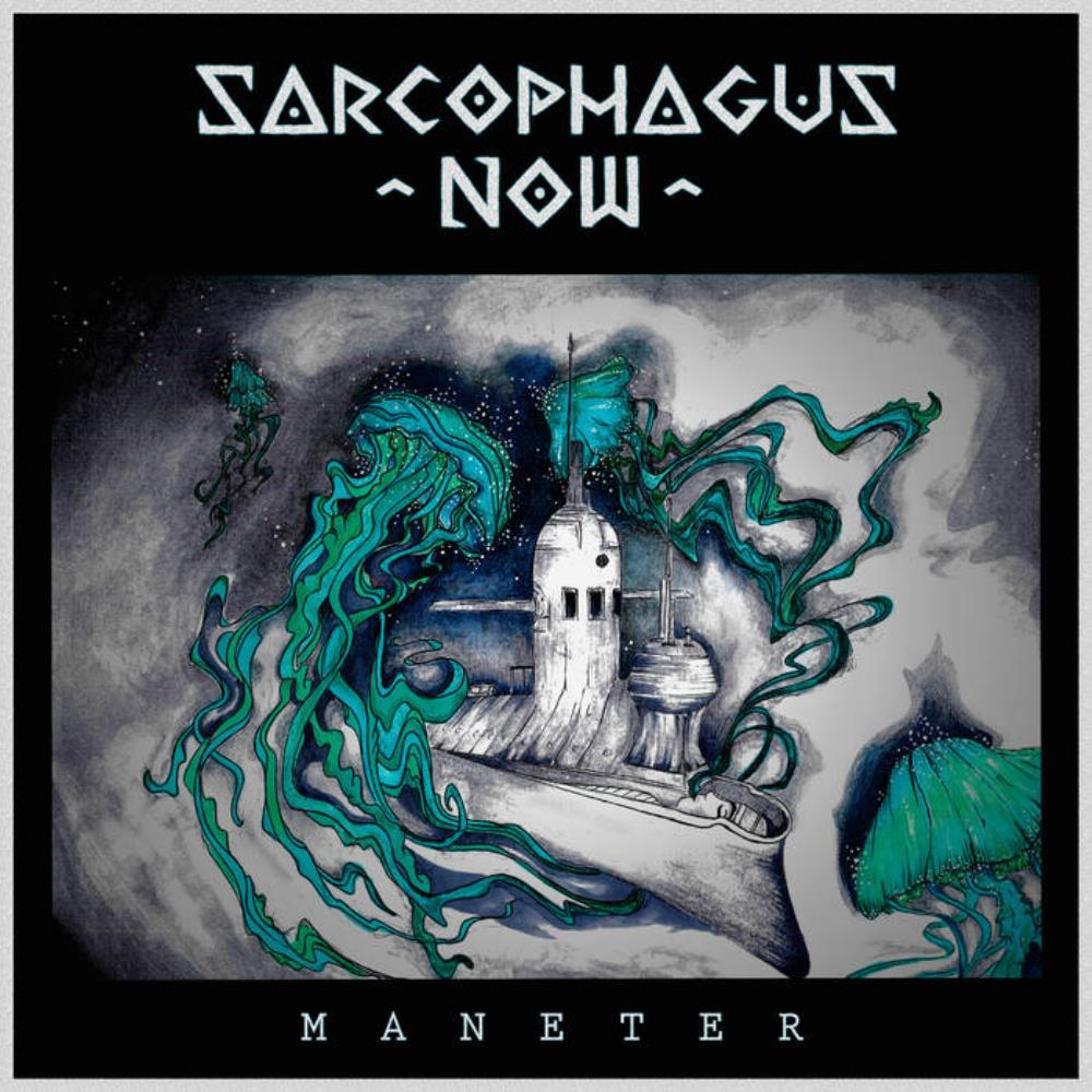 Sarcophagus Now - Maneter CD (album) cover