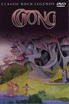 Gong - Classic Rock Legends DVD (album) cover