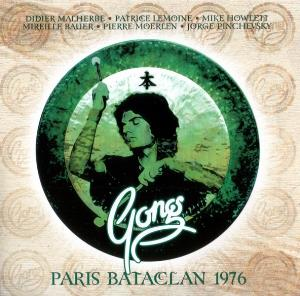 Gong - Paris Bataclan 1976 CD (album) cover