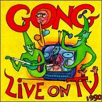 Gong - Live On T.v. 1990 CD (album) cover