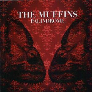 The Muffins - Palindrome CD (album) cover