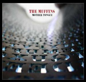 The Muffins - Mother Tongue CD (album) cover