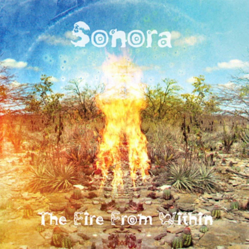 Sonora Sunrise - The Fire From Within CD (album) cover