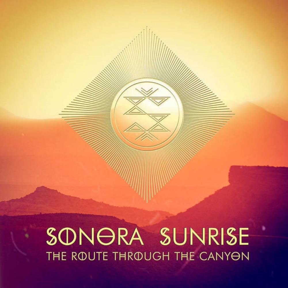 Sonora Sunrise - The Route Through The Canyon CD (album) cover