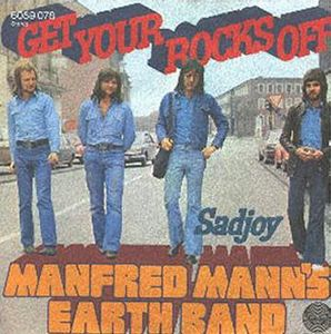 Manfred Mann's Earth Band - Get Your Rocks Off CD (album) cover