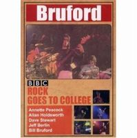 Bill Bruford BBC Rock Goes To College: Live 1979 CD album cover
