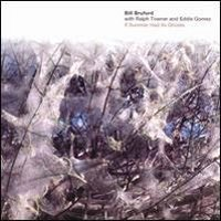 BILL BRUFORD - If Summer Had Its Ghosts (with Ralph Towner And Eddie Gomez) CD album cover